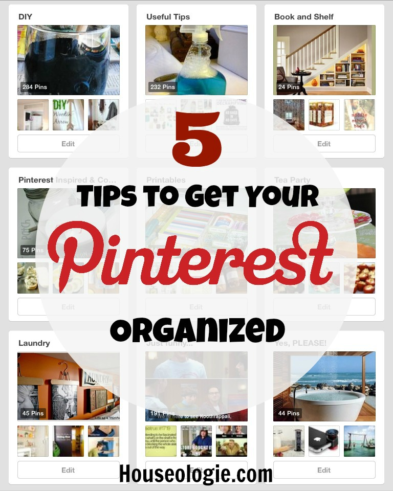 Pinterest: 5 Tips To Organize Your Pinterest Boards