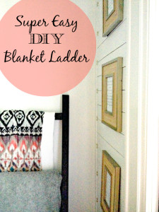 Super Easy DIY Blanket Ladder