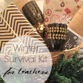 Winter Survival Kit for Teachers